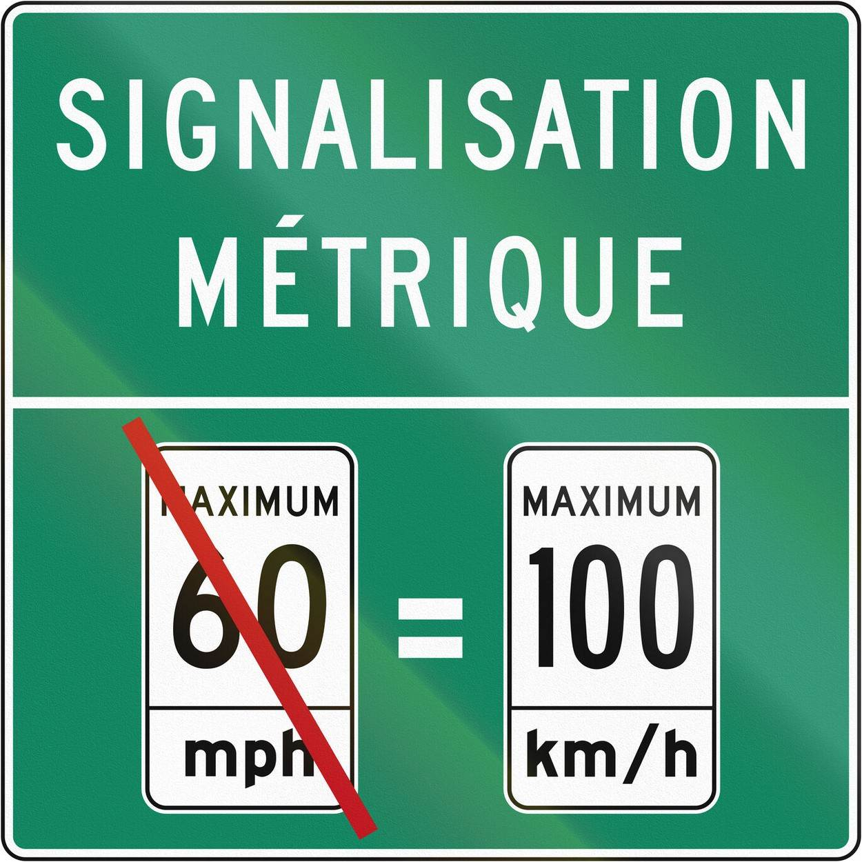 canada;color image;convertion;french canada;french language;french text;french word;graphic;green;guide sign;imperial system;information;information sign;isolated on white;kilometers;kilometers per hour;kmh;maximum;metric system;mile;miles;mph;mutcd;no people;north america;number 100;number 60;quadratic;quebec;reflection;road sign;sign;signage;speed;speed limit;square;symbol;text;textured;traffic;turquoise;unit of measurement;white